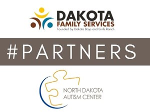 Dakota Family Servcies Announces Partnership with North Dakota Autism Center